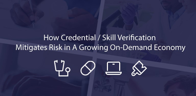 How Credential / Skill Verification Mitigates Risk in A Growing On-Demand Economy   Atlas Certified